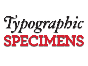 Typographic Specimens